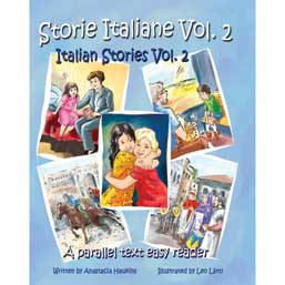 Storie Italiane - Italian Stories: parallel text easy reader